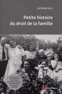 Antoine Leca - Petite histoire du droit de la famille.