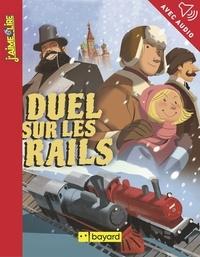Joël Corcia et Antoine Lefranc - Duel sur les rails.