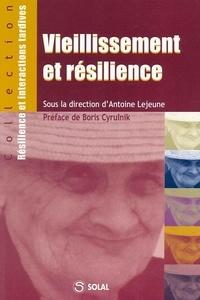 Antoine Lejeune - Vieillissement et résilience - Colloque de Salon-de-Provence des 29, 30 et 31 janvier 2004.
