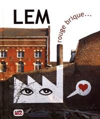 Antoine Lem - Rouge brique....