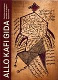 Antoine Lema - Allo Kafi Gida - Planches coraniques secrètes du Nigeria septentrional.