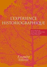 Antoine Lilti et Sabina Loriga - L'expérience historiographique - Autour de Jacques Revel.