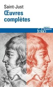 Antoine-Louis de Saint-Just - Oeuvres complètes.
