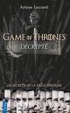 Antoine Lucciardi - Game of Thrones décrypté.