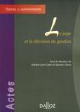 Antoine Lyon-Caen et Quentin Urban - Le juge et la décision de gestion.