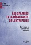 Antoine Lyon-Caen et Quentin Urban - Les salariés et la défaillance de l'entreprise.