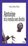 Antoine m'a vendu son destin.
