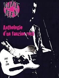 Antoine Madrigal - Nineteen - Anthologie d'un fanzine rock (1982-1988).