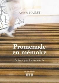 Antoine Mallet - Promenade en mémoire.