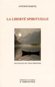 La liberté spirituelle - Sentences du sens profond.pdf