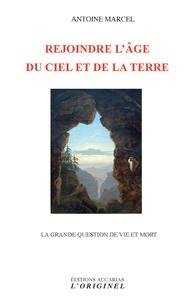Rejoindre lâge du Ciel et de la Terre - La grande question de vie et de mort.pdf