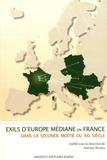Antoine Marès - Exils d'Europe médiane en France dans la seconde moitié du XXe siècle.