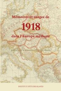 Antoine Marès - Mémoires et usages de 1918 dans l'Europe médiane.