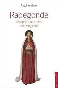 Goodtastepolice.fr Radegonde - La grande épopée d'une reine mérovingienne Image