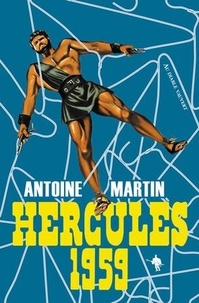 Antoine Martin - Hercules 1959 - Péplum.