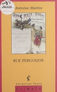 Antoine Martin - Rue Pergolese.