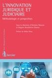 Antoine Masson et Hugues Bouthinon-Dumas - L'innovation juridique et judiciaire - Méthodologie et perspectives.