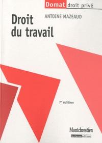 Antoine Mazeaud - Droit du travail.