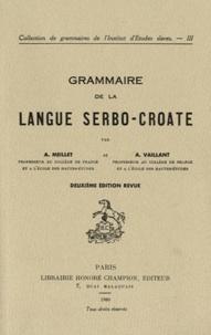 Antoine Meillet et André Vaillant - Grammaire de la langue serbo-croate.
