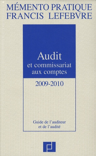 Antoine Mercier et Philippe Merle - Audit et commissariat aux comptes - Guide de l'auditeur et de l'audité.