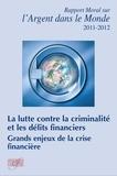 Antoine Mérieux et Michel Aglietta - Rapport moral sur l'argent dans le monde.
