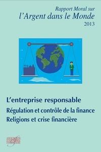 Antoine Mérieux - Rapport moral sur l'argent dans le monde.