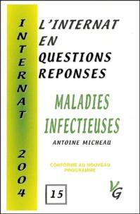 Antoine Micheau - L'internat en questions réponses : maladies infectieuses.