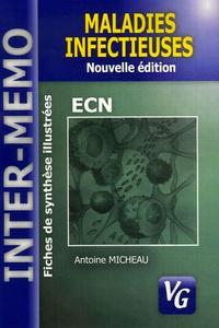 Antoine Micheau - Maladies infectieuses - Conforme au programme de l'internat 2004.