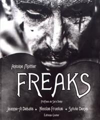 Antoine Mottier et Jeanne-A Debats - Freaks.