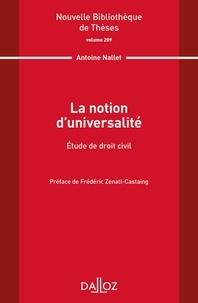 Antoine Nallet - La notion d'universalité - Etude de droit civil.