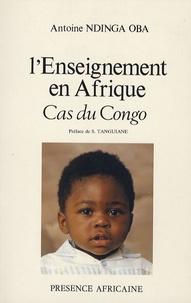 Antoine Ndinga Oba - L'enseignement en Afrique - Cas du Congo.
