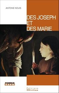 Antoine Nouis - Des Joseph et des Marie.