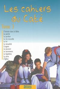Antoine Nouis - Les cahiers du Caté - Tome 3.