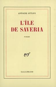Antoine Ottavi - L'île de Saveria.
