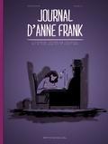 Antoine Ozanam et  Nadji - Journal d'Anne Frank - L'Annexe : notes de journal du 12 juin 1942 au 1er août 1944.