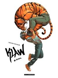 Antoine Ozanam et Joël Jurion - Klaw Tome 1 : Eveil.
