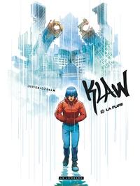 Antoine Ozanam et Joël Jurion - Klaw Tome 10 : La pluie.