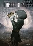 Antoine Ozanam et Antoine Carrion - L'ombre blanche Tome 2 : Le couronne de sang.