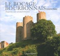 Antoine Paillet - Le bocage bourbonnais.