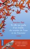 Antoine Paje - Et elle me parla d'un érable, du sourire de l'eau et de l'éternité.