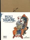 Antoine Paris - Peau d'encre - Un conte pour adultes.