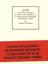 Antoine Parmentier - Avis aux bonnes ménagères des villes et des campagnes sur la meilleure manière de faire le pain.