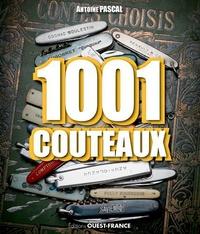 Antoine Pascal - 1001 couteaux.
