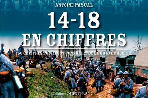 Antoine Pascal - 14-18 en chiffres.