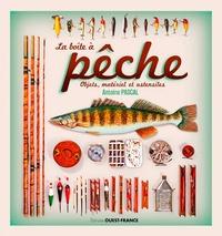 Antoine Pascal - La boîte à pêche - Objets, matériel et ustensiles.