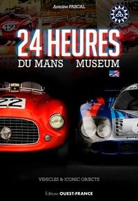 Antoine Pascal - Livre guide du musée du Mans.