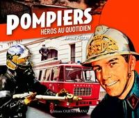 Antoine Pascal - Pompiers - Héros au quotidien.