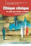 Antoine Payot et Annie Janvier - Éthique clinique - Un guide pour aborder la pratique.