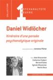 Antoine Périer - Daniel Widlöcher - Itinéraire d'une pensée psychanalytique originale.