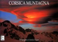 Antoine Périgot - CORSICA MUNTAGNA. - 2ème édition.
